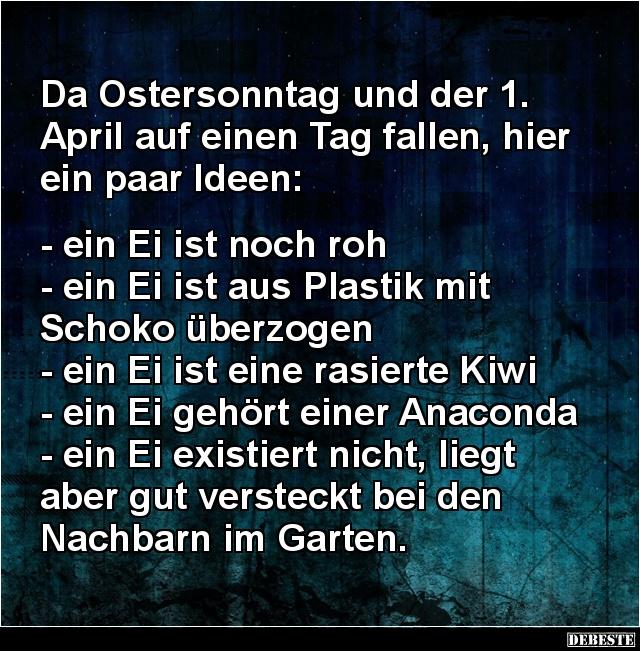 april sprüche lustig Da Ostersonntag und der 1. April auf einen Tag fallen.. | Lustige  april sprüche lustig