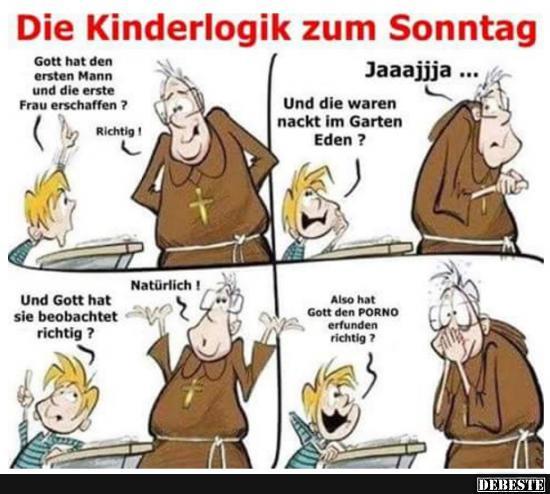 Die Kinderlogik Zum Sonntag Lustige Bilder Spruche Witze Echt
