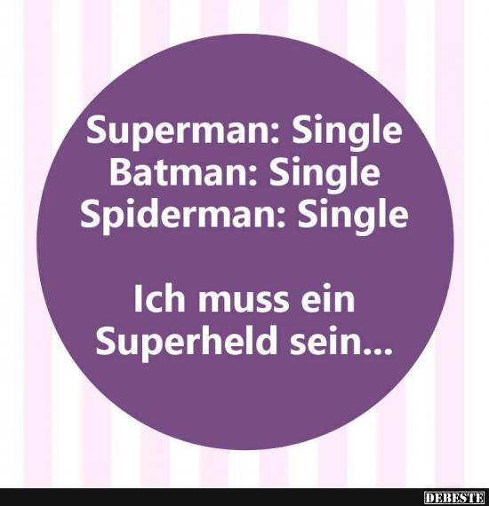 Superman Batman Spiderman Single Lustige Bilder Spruche