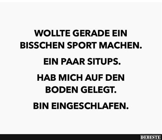 Wollte Gerade Bisschen Sport Machen Lustige Bilder Spruche