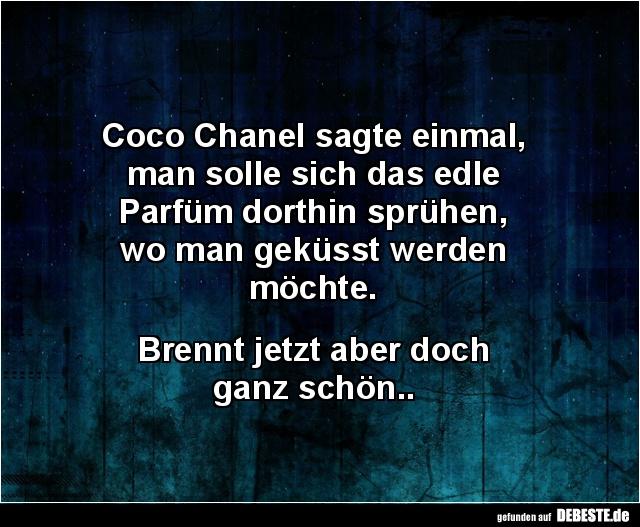 Coco Chanel Sagte Einmal Man Solle Lustige Bilder Spruche
