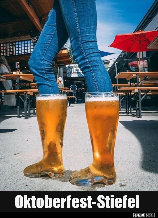 Oktoberfest-Stiefel.. | Lustige Bilder, Sprüche, Witze