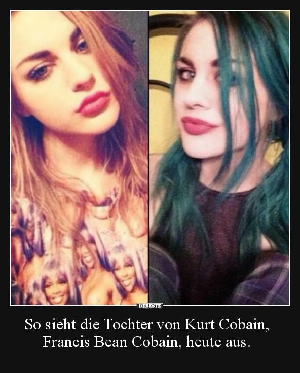 So Sieht Die Tochter Von Kurt Cobain Francis Bean Cobain