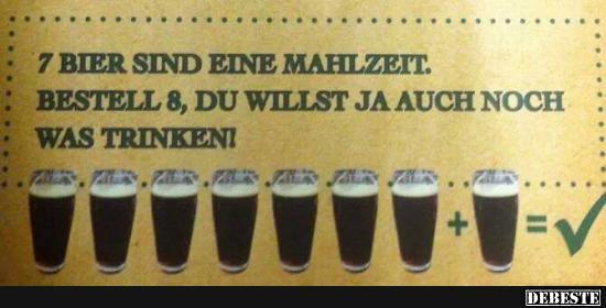 7 Bier sind eine Mahlzeit   Lustige Bilder, Sprüche, Witze ...