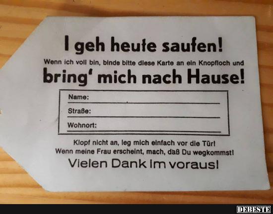 I Geh Heute Saufen Lustige Bilder Spruche Witze Echt Lustig