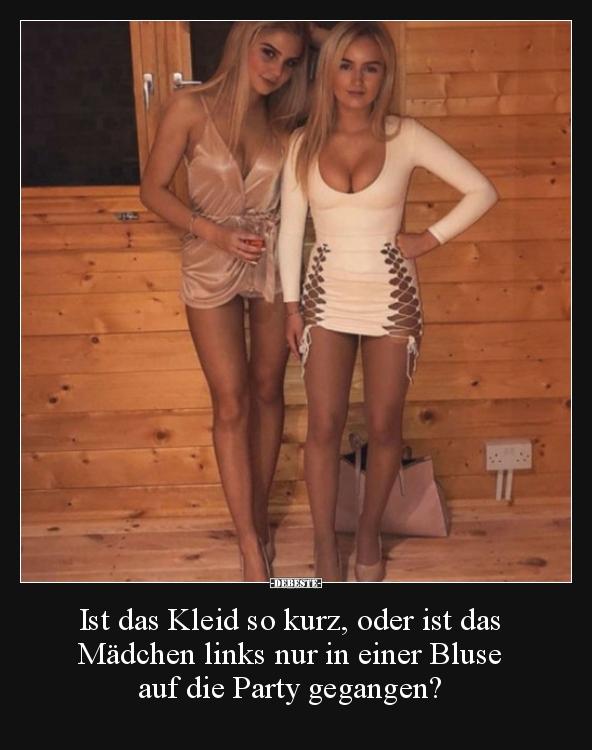 Ist das Kleid so kurz, oder ist das Mädchen links nur in