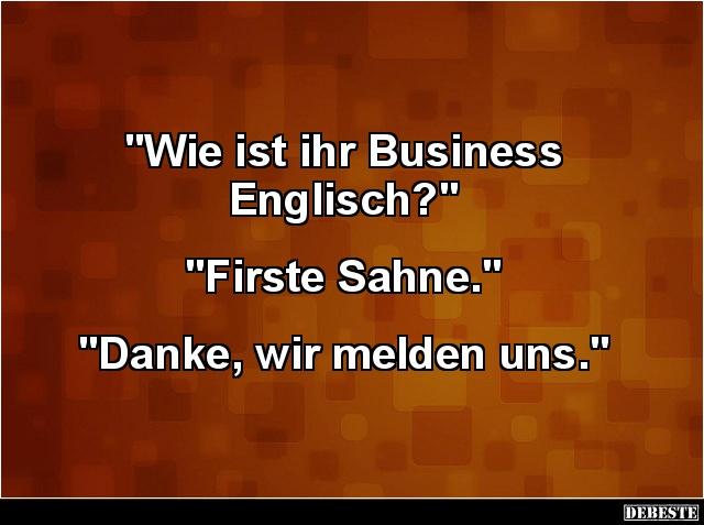 business sprüche englisch Wie ist ihr Business Englisch?   Lustige Bilder, Sprüche, Witze  business sprüche englisch