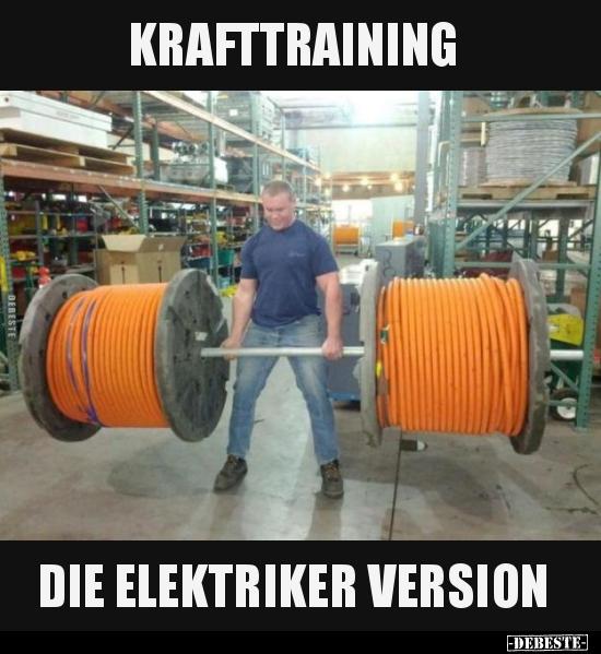 Krafttraining.. die Elektriker Version.. | Lustige Bilder, Sprüche ...
