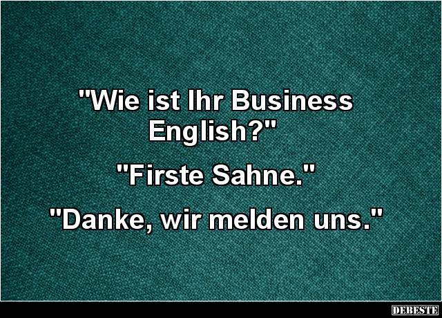 business sprüche englisch Wie ist Ihr Business English?   Lustige Bilder, Sprüche, Witze  business sprüche englisch
