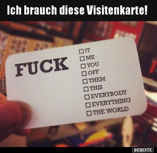 Ich Brauch Diese Visitenkarte Lustige Bilder Sprüche