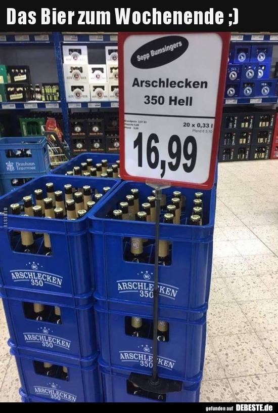 Das Bier zum Wochenende ;) | Lustige Bilder, Sprüche ...