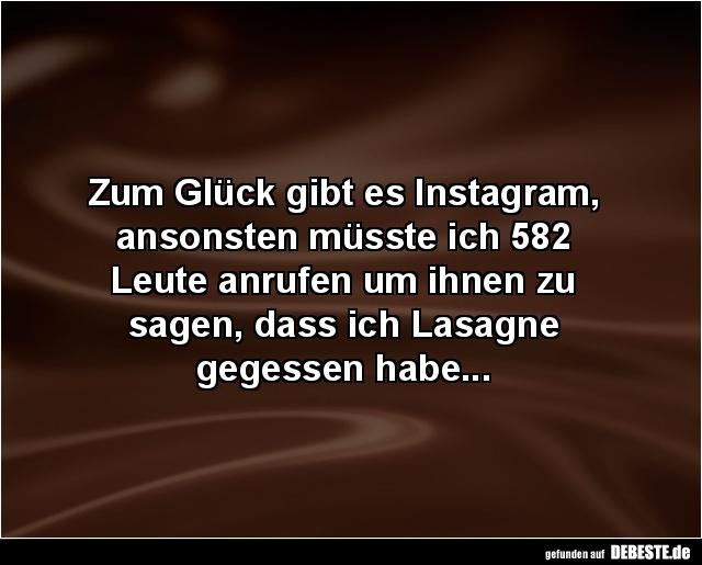 Zum Glück gibt es Instagram... | Lustige Bilder, Sprüche, Witze ...