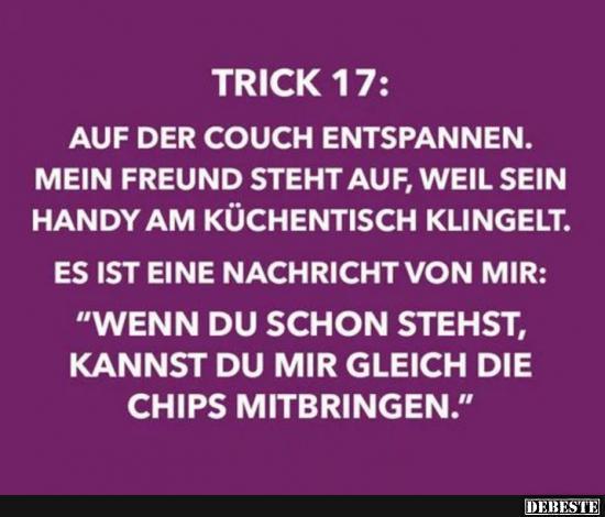Trick 17: Auf Der Couch Entspannen.