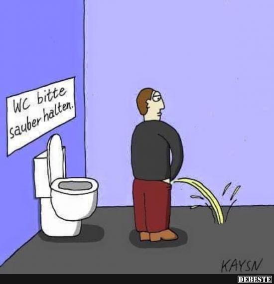 Wc Bitte Sauber Halten Lustige Bilder Sprüche Witze Echt Lustig