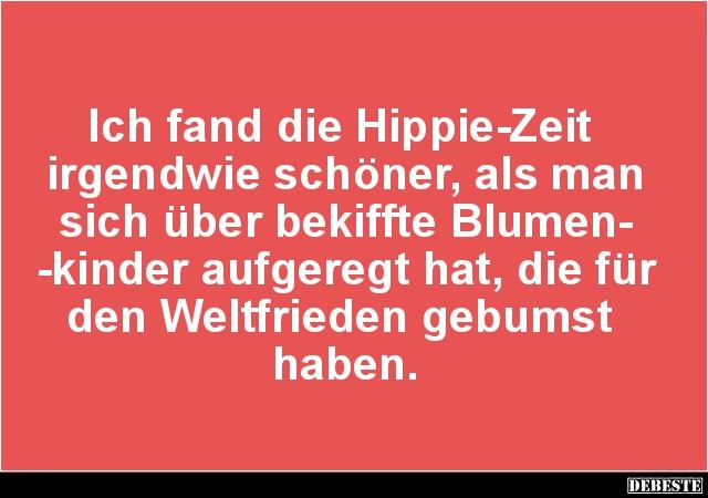 hippie sprüche lustig
