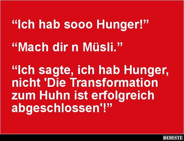 Ich Hab Sooo Hunger Lustige Bilder Spruche Witze Echt Lustig
