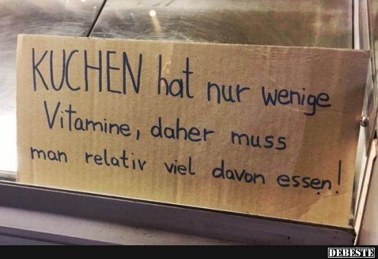 Kuchen Hat Nur Wenige Vitamine Lustige Bilder Spruche Witze