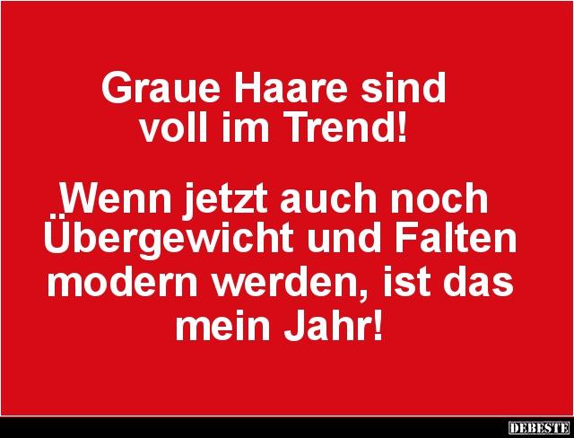 Graue Haare Sind Voll Im Trend Lustige Bilder Spruche Witze