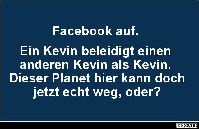 Facebook Auf Ein Kevin Beleidigt Einen Anderen Kevin