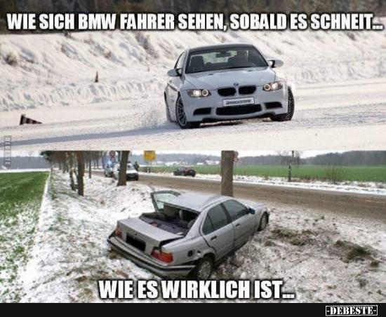 Wie sich BMW fahrer sehen, sobald es scheint | Lustige Bilder