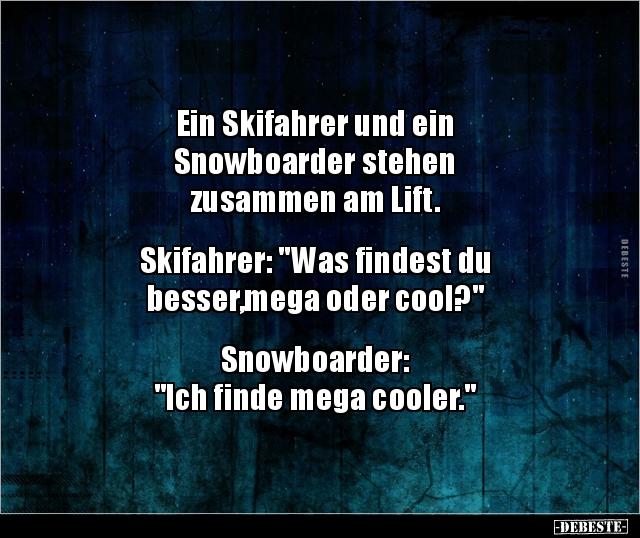 Ein Skifahrer und ein Snowboarder stehen zusammen am.. | Lustige