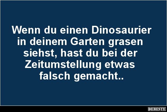 Wenn Du Einen Dinosaurier In Deinem Garten Grasen Siehst Lustige