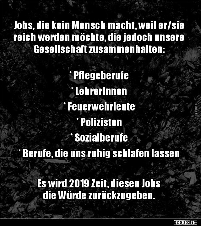 Jobs Die Kein Mensch Macht Weil Er Sie Reich Werden Lustige