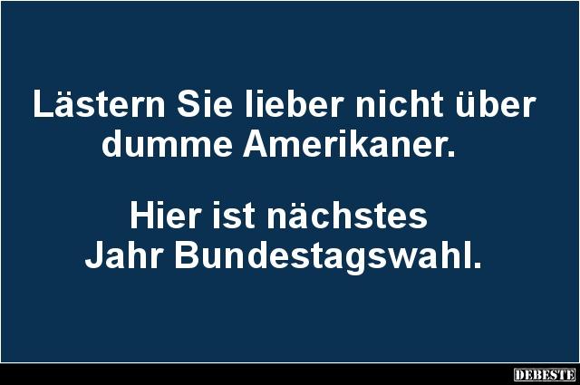 Dumme Amerikaner