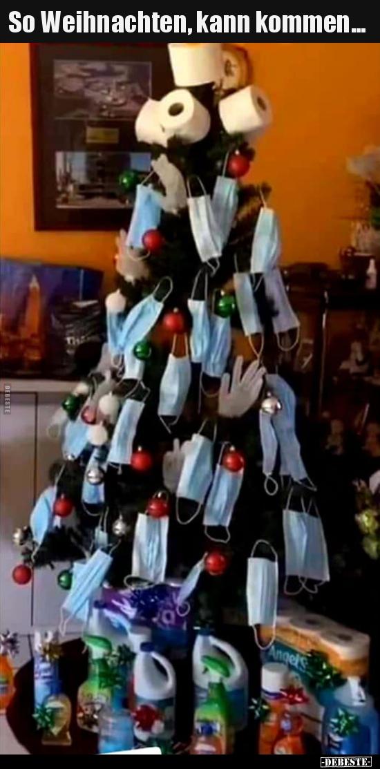 So Weihnachten, kann kommen... | Lustige Bilder, Sprüche ...