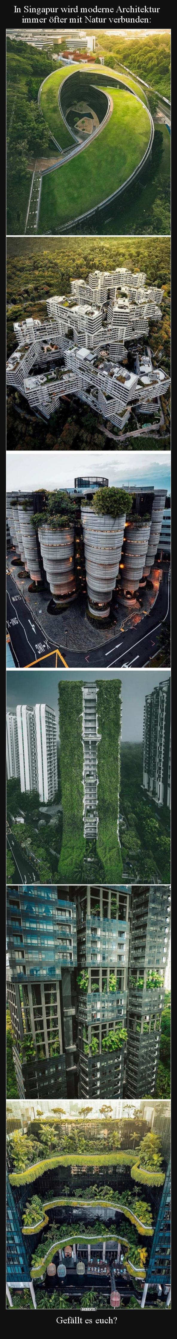 In Singapur Wird Moderne Architektur Immer öfter Mit Natur.