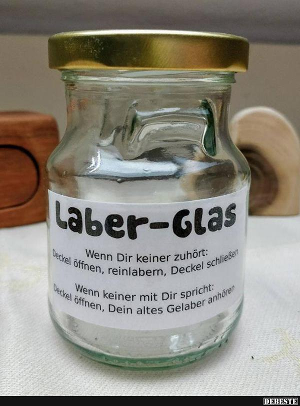 Laber Glas Lustige Bilder Sprüche Witze Echt Lustig