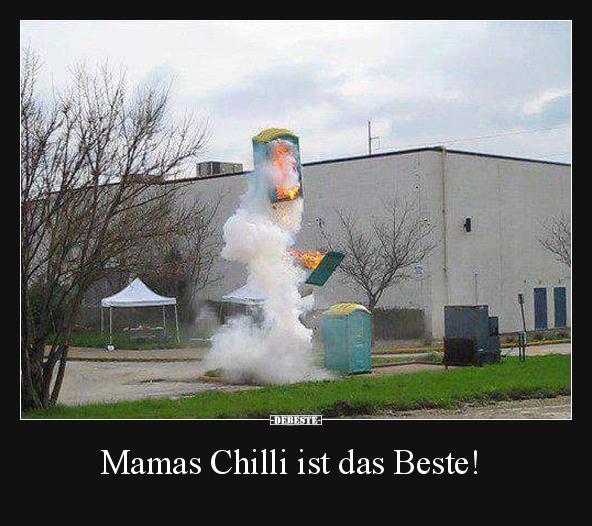 Mamas chilli ist das beste lustige bilder spr che for Debeste lustige bilder