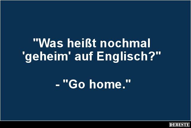 lustige sprüche englisch Was heißt nochmal 'geheim' auf Englisch? | Lustige Bilder, Sprüche  lustige sprüche englisch