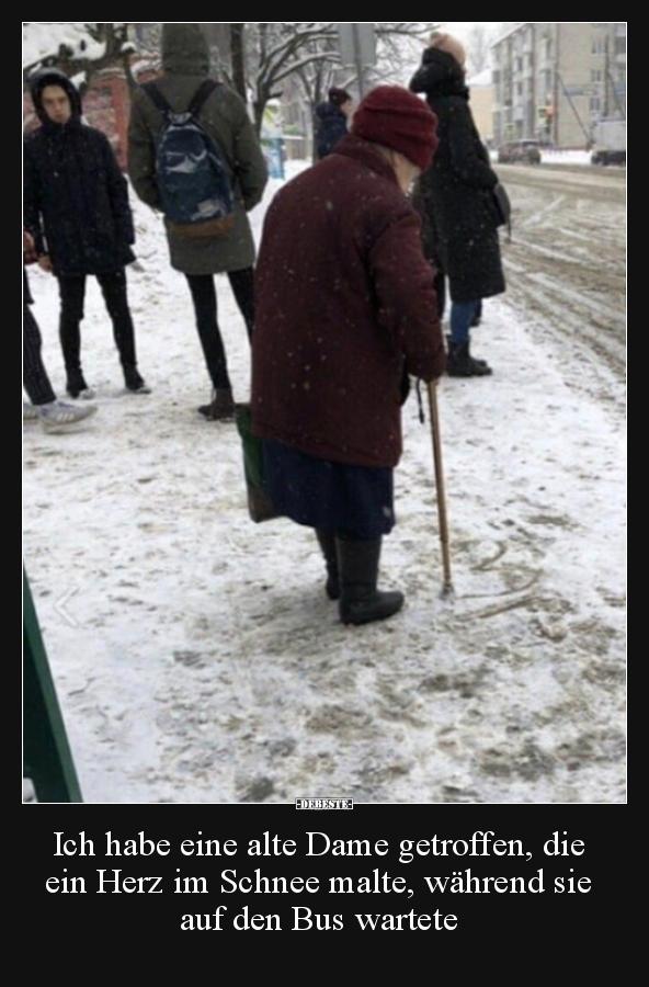 Schnee Lustige Bilder.Ich Habe Eine Alte Dame Getroffen Die Ein Herz Im Schnee