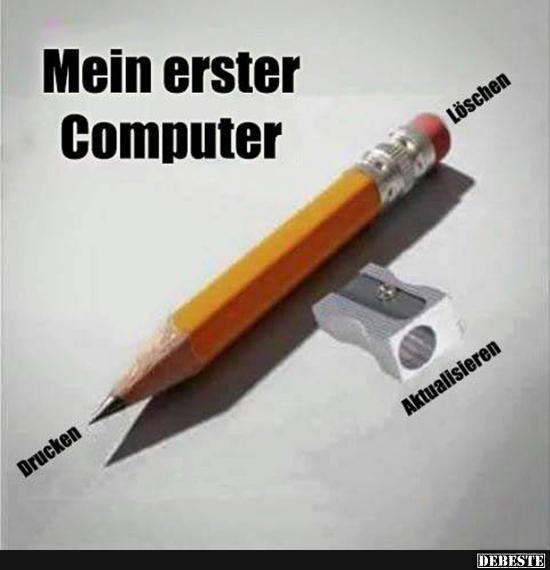 Mein erster Computer.. | Lustige Bilder, Sprüche, Witze, echt lustig