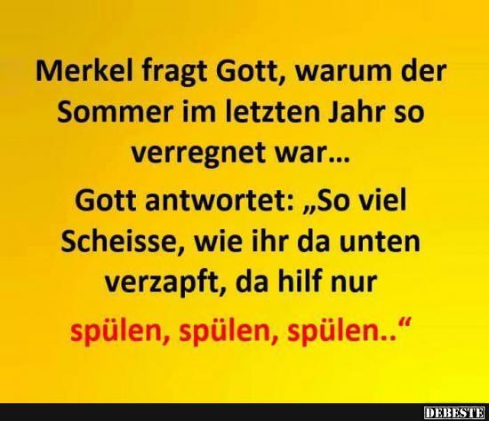 sommer sprüche lustig Merkel fragt Gott, warum der Sommer.. | Lustige Bilder, Sprüche  sommer sprüche lustig