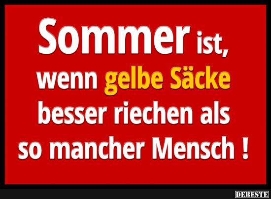 lustige sprüche sommer Sommer ist, wenn gelbe Säcke.. | Lustige Bilder, Sprüche, Witze  lustige sprüche sommer