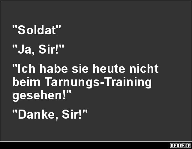 Soldat' 'Ja, Sir!'   Lustige Bilder, Sprüche, Witze, echt lustig