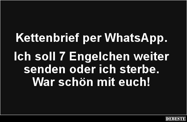 Kettenbrief Per Whatsapp Lustige Bilder Spruche Witze Echt Lustig