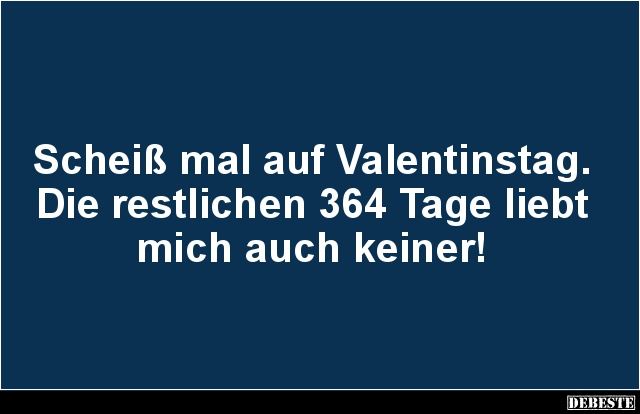 valentinstag sprüche lustig mal auf Valentinstag.. | Lustige Bilder, Sprüche, Witze, echt lustig valentinstag sprüche lustig