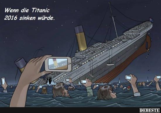 Wenn die Titanic 2016 sinken würde.. | Lustige Bilder, Sprüche ...