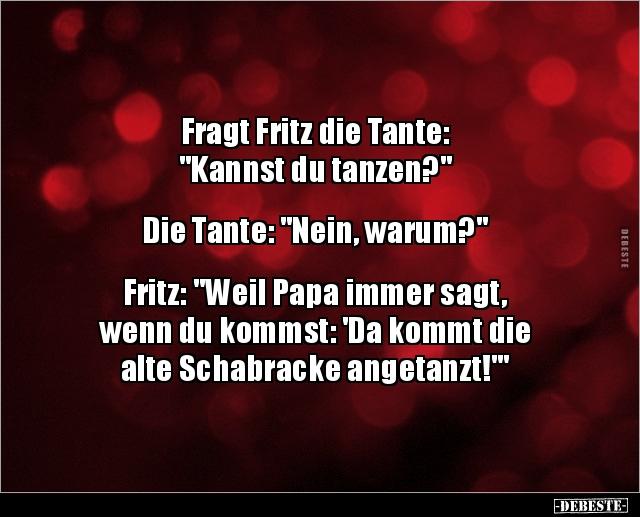 Fragt Fritz Die Tante Kannst Du Tanzen Lustige Bilder