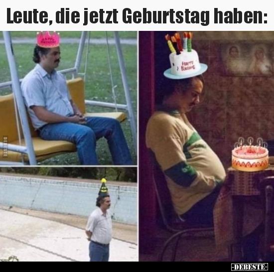 Leute, die jetzt Geburtstag haben.. | Lustige Bilder ...