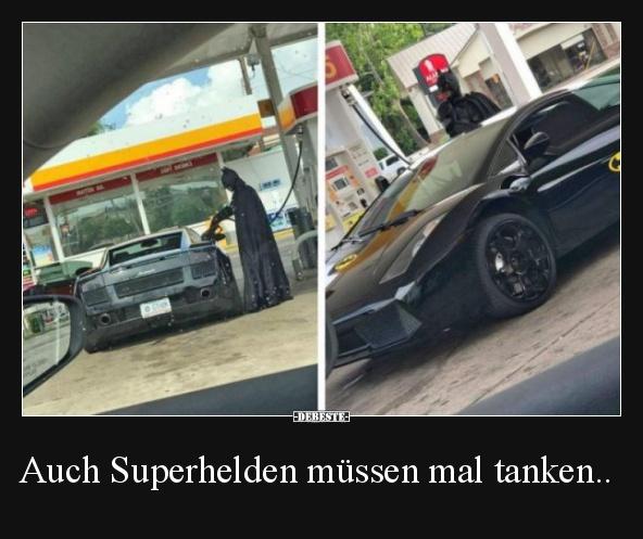 Auch Superhelden müssen mal tanken.. | Lustige Bilder, Sprüche