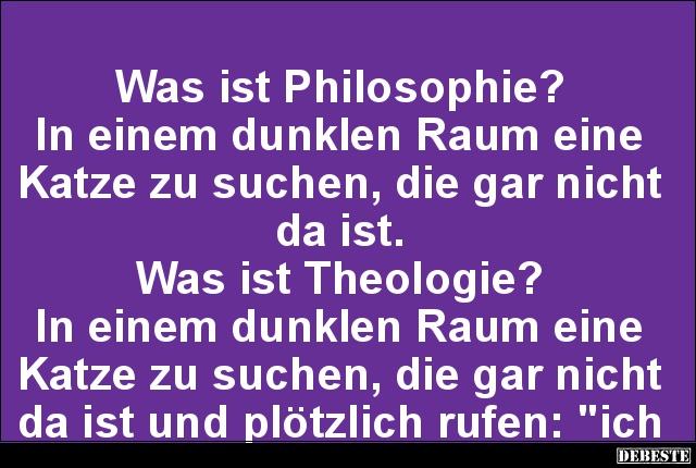 philosophische sprüche was ist Philosophie? | Lustige Bilder, Sprüche, Witze, echt lustig philosophische sprüche