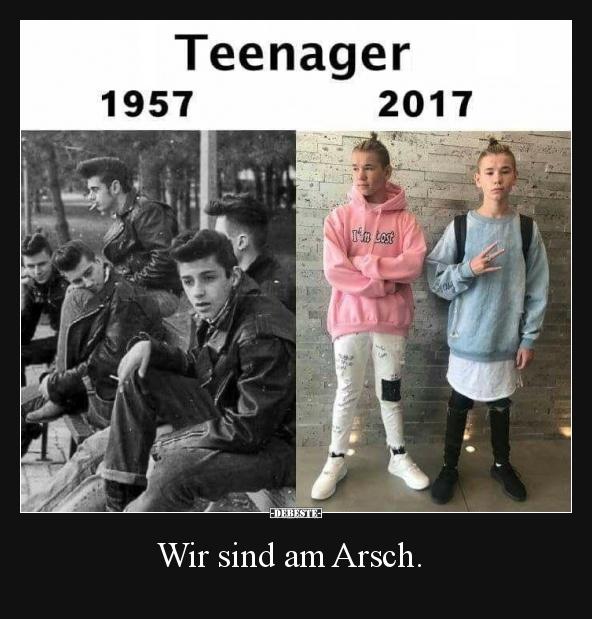 Teenager 1957 2017 Lustige Bilder Spruche Witze Echt Lustig