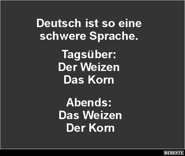 Deutsch Ist So Eine Schwere Sprache Lustige Bilder Spruche