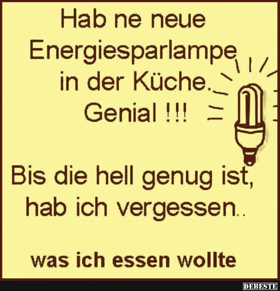 Hab Ne Neue Energiesparlampe In Der Kuche Lustige Bilder