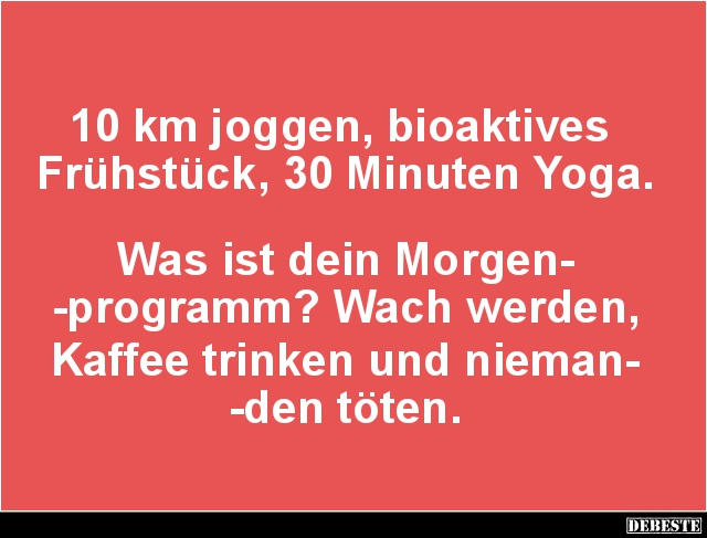 10 Km Joggen Bioaktives Fruhstuck 30 Minuten Yoga Lustige