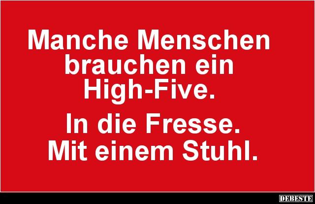 high sprüche Manche Menschen brauchen ein High Five.. | Lustige Bilder, Sprüche  high sprüche